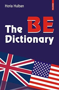 The BE Dictionary/Horia Hulban de la Polirom