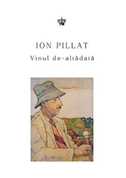 Vinul de-altadata/Ion Pillat de la Baroque Books & Arts