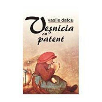 Vesnicia cu patent/Vasile Datcu de la Vremea