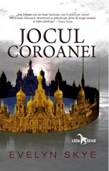 Jocul Coroanei (primul volum al seriei Jocul Coroanei)/Evelyn Skye de la Corint