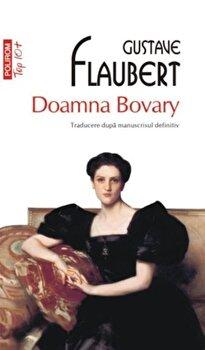 Doamna Bovary/Gustave Flaubert de la Polirom