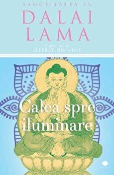 Calea spre iluminare/Dalai Lama de la Curtea Veche