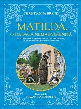 Matilda, o dadaca nemaipomenita/Christianna Brand