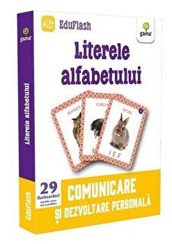 Literele alfabetului. Comunicare si dezvoltare personala/*** de la Gama