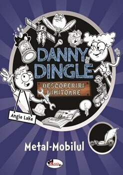 Danny Dingle – Metal-Mobilul/Angie Lake de la Aramis