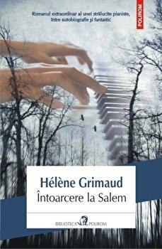 Intoarcere la Salem/Helene Grimaud de la Polirom