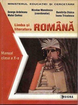 Limba si literatura romana. Manual (clasa a X-a)/*** de la Sigma