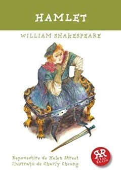 Hamlet – William Shakespeare/William Shakespeare de la Curtea Veche