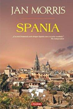 Spania/Jan Morris de la Polirom
