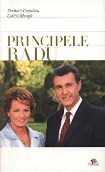 Principele Radu al Romaniei/Vladimir Cretulescu, Corina Murafa de la Litera