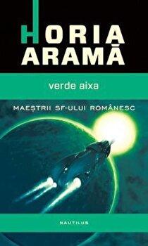 Verde Aixa/Horia Arama de la Nemira
