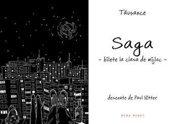 Saga – Bilete la clasa de mijloc/Vlad Ioan Tausance de la Herg Benet