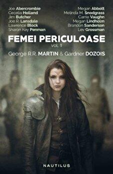 Femei Periculoase/Gardner Dozois, George R.R. Martin de la Nemira