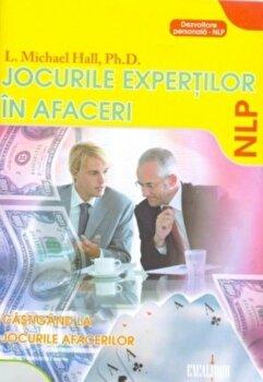 Jocurile expertilor in afaceri: Castigand la jocurile afacerilor/Michael Hall de la Excalibur