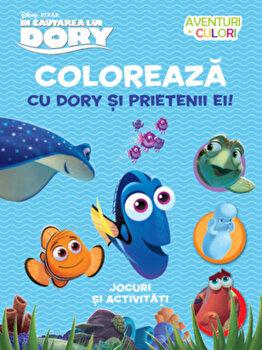 Disney. In cautarea lui Dory. Coloreaza cu Dory si prietenii ei. Aventuri in culori/*** de la Litera