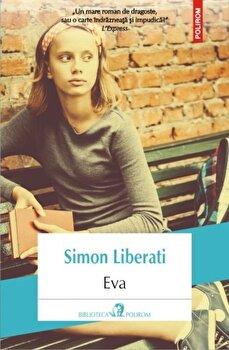 Eva/Simon Liberati de la Polirom
