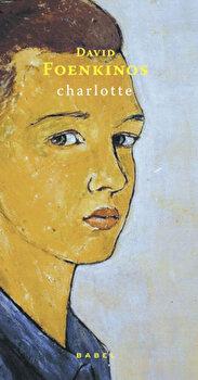 Charlotte/David Foenkinos de la Nemira