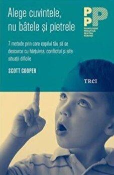 Alege cuvintele, nu batele si pietrele/Scott Cooper