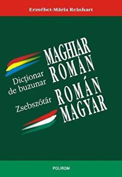 Dictionar de buzunar maghiar-roman/roman-maghiar/Erzsebet-Maria Reinhart de la Polirom