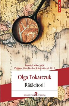 Ratacitorii/Olga Tokarczuk de la Polirom