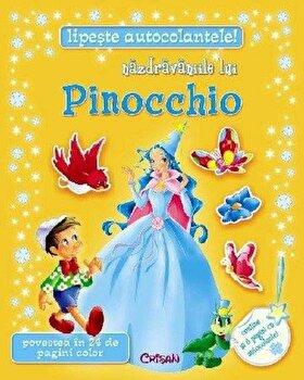 Nazdravaniile lui Pinocchio. Editia 2014/*** de la Crisan