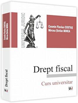 Drept fiscal/Cosmin Flavius Costas, Mircea Stefan Minea