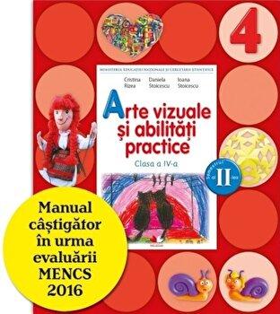Manual. Arte Vizuale si Abilitati Practice. Clasa a IV-a, semestrul al II-lea (contine CD)/*** de la Litera