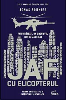 Jaf cu elicopterul/Jonas Bonnier de la Litera