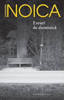 Eseuri de duminica/Constantin Noica