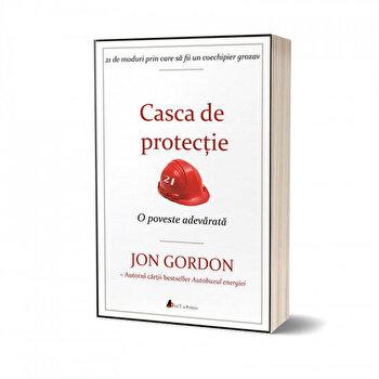 Casca de protectie. O poveste adevarata/Jon Gordon de la Act si Politon