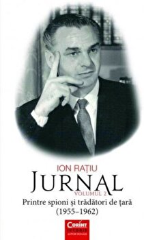 Ion Ratiu. Jurnal vol.2 (1955-1962)/Ion Ratiu de la Corint