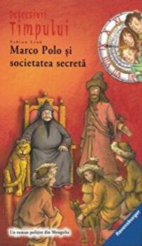 Detectivi in timp 5. Marco Polo si societatea secreta/Fabian Lenk de la Mediadocs junior