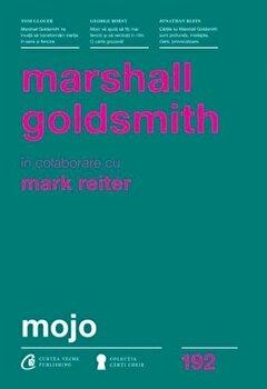 Mojo/Marshall Goldsmith de la Curtea Veche