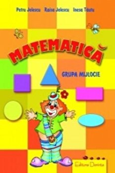 Matematica 4+/Petru Jelescu, Raisa Jelescu, Inesa Tautu de la Dorinta