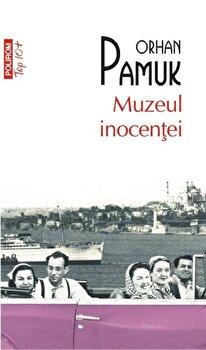 Muzeul inocentei/Orhan Pamuk de la Polirom