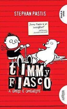 Timmy Fiasco, vol 1/Stephan Pastis de la Arthur
