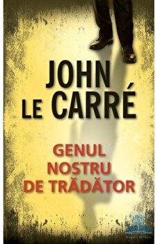 Genul nostru de tradator/John Le Carre