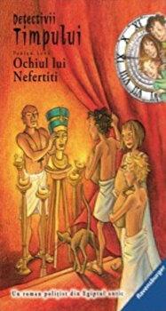 Detectivi in timp 9. Ochiul lui Nefertiti/Fabian Lenk de la Mediadocs junior