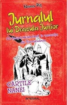 Jurnalul lui Dracula Junior/Nana Pit de la Integral