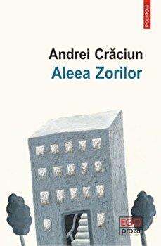 Aleea Zorilor/Andrei Craciun de la Polirom
