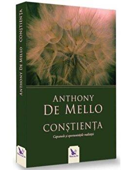 Constienta – Editie Revizuita/Anthony De Mello de la For you