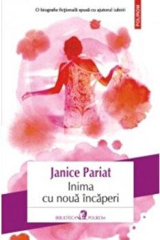 Inima cu noua incaperi/Janice Pariat de la Polirom