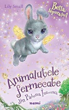 Iepurasul Bella (serie animalute fermecate din padurea inrourata)/Lily Small de la Nemira
