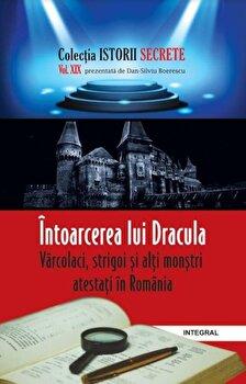 Intoarcerea lui Dracula, varcolaci, strigoi si alti monstri/Dan Silviu Boerescu de la Integral