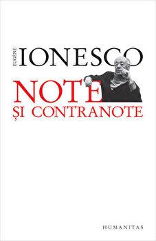 Note si contranote/Eugene Ionesco de la Humanitas