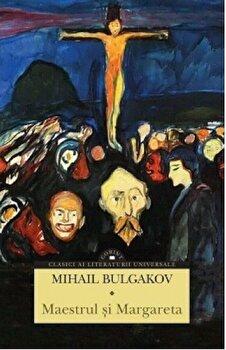 Maestrul si Margareta/Mihail Bulgakov de la Corint