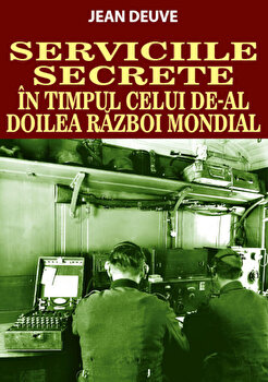 Serviciile Secrete in timpul celui de-al Doilea Razboi Mondial/Jean Deuve de la Orizonturi