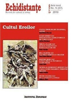 Echidistante nr.9/57 – Cultul eroilor/*** de la Institutul European