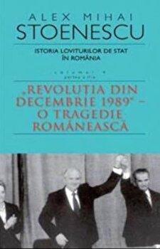 Istorie loviturilor de stat Vol. IV (II)/Alex Mihai Stoenescu de la RAO