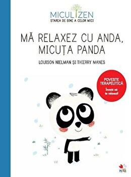 Ma relaxez cu Anda, micuta panda/Louison Nielman, Thierry Manes de la Litera